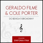 "Geraldo Filme  Cole Porter: ""Do Bexiga à Broadway"""