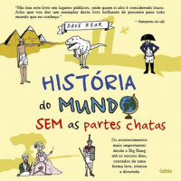 História do Mundo Sem as Partes Chatas